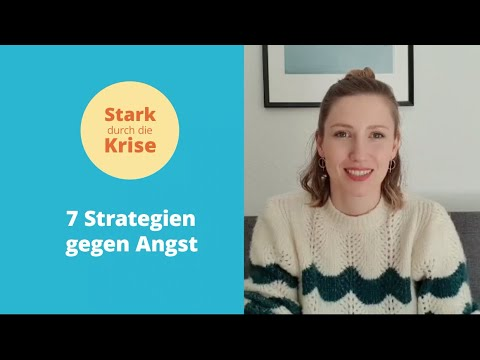 7 Strategien gegen Angst