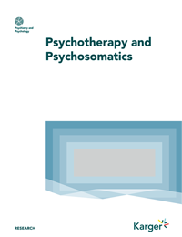 Psychotherapy and Psychosomatics